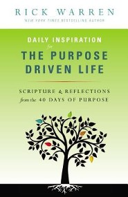 Purpose Driven Life Daily Inspirations