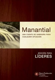 Manantial (Edici&#243n para l&#237deres): Una fuente de sabidur&#237a para cualquier situaci&#243n, Spring (Edition for leaders): A source of wisdom for any situation  -     By: Ronald A. Beers, Amy E. Mason