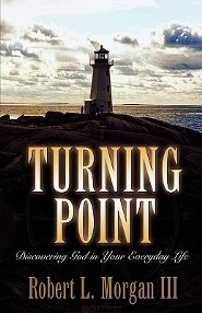 Turning Point  -     By: Robert L. Morgan III