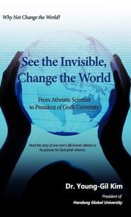 See the Invisible, Change the World
