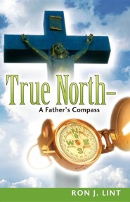 True North-A Father's Compass