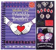 Wicked Cool Friendship Bracelets [With Charms, Bracelet-Making Materials and Beads]