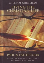 Living the Christian Life  -     By: Paul Cook, Faith Cook