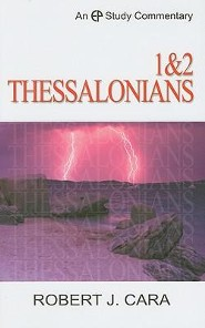 1 & 2 Thessalonians: Evangelical Press Study Commentary  -     By: Robert Cara