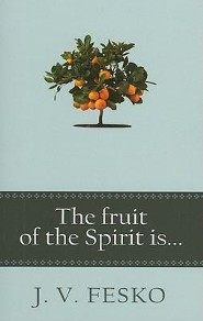 The Fruit Of The Spirit Is  -     By: J.V. Fesko