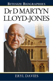 Dr. Martyn Lloyd-Jones  -     By: Eryl Davies
