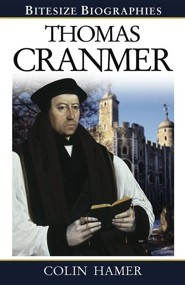 Thomas Cranmer  -     By: Colin Hamer