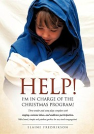 Help! I'm in Charge of the Christmas Program!
