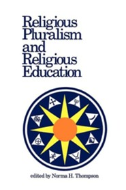 Religious Pluralism and Religious Education