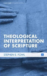 Theological Interpretation of Scripture #9  -     By: Stephen Fowl