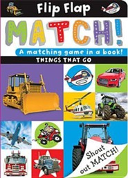 Flip, Flap, Match! Things That Go