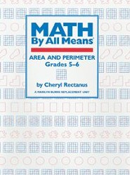 Math By All Means: Area and Perimeter for Grades 5-6