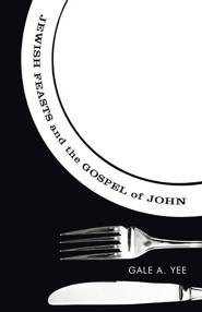 Jewish Feasts and the Gospel of John