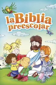 La Biblia preescolar, Bible for Preschoolers