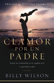Clamor Por un Padre  -     By: Billy Wilson