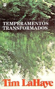 TEMPERAMENTOS TRANSFORMADOS  -              By: Tim F. LaHaye