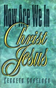 Now Are We In Christ Jesus - eBook
