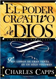El poder creativo de Dios: Tres libros de gran venta en un solo volumen, God's Creative Power Gift Collection