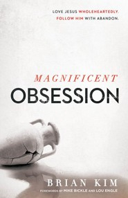 Magnificent Obsession: Craving a Real Encounter With God