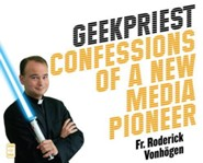 Geekpriest: Confessions of a New Media Pioneer, Audiobook