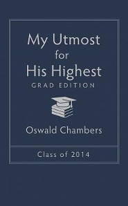 My Utmost for His Highest 2014 - Grad Edition
