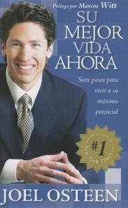 Su mejor vida ahora - Pocket Book: Siete pasos para vivir a su maximo potencial - Spanish