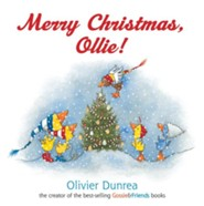 Merry Christmas, Ollie!  -              By: Olivier Dunrea