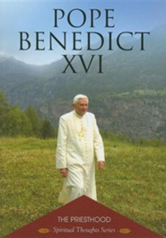 The Priesthood  -     By: Pope Benedict XVI