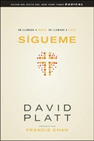 Sígueme  (Follow Me)  -     By: David Platt