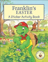 Franklin's Easter: A Sticker Activity Book [With Sticker]