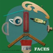 Faces  -              By: David Goodman, Zoe Miller