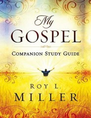 My Gospel Companion Study Guide  -     By: Roy L. Miller