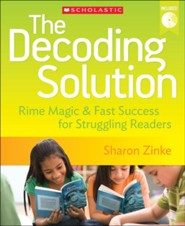 The Decoding Solution: Rime Magic & Fast Success for Struggling Readers  -     By: Sharon Zinke