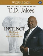 Instinct Christian Study Guide (Umi): A Christian Workbook Companion to Instinct: The Power to Unleash Your Inborn Drive