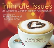Intimate Issues: 21 Questions Christian Women Ask About Sex, Abridged audio CD