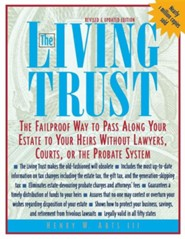 The Living Trust: The Failproof Way to Pass Along Your Estate to Your Heirs, Edition 0003 Revised