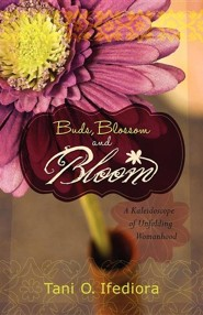 Buds, Blossoms and Bloom: A Kaleidoscope of Unfolding Womanhood
