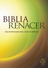 Biblia Renacer RVR60, softcover, The Life Recovery Bible