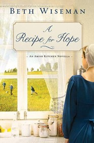 A Recipe for Hope: An Amish Kitchen Novella - eBook
