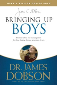 Bringing Up Boys: Shaping the Next Generation of Men  -     By: Dr. James Dobson