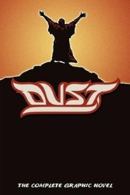Dust: The Complete Graphic Novel  -     By: Alan Close     Illustrated By: Alan Close, Anthony Carpenter