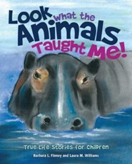 Look What the Animals Taught Me!