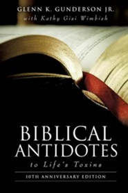 Biblical Antidotes to Life's Toxins