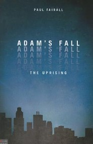 Adam's Fall: The Uprising