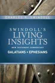 Insights on Galatians, Ephesians #8