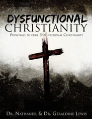 Dysfunctional Christianity