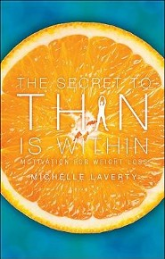 The Secret to Thin Is Within: Motivation for Weight Loss