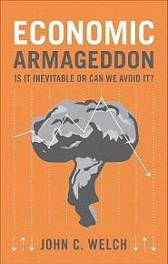 Economic Armageddon: Is It Inevitable or Can We Avoid It?