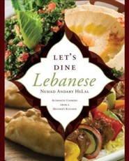 Let's Dine Lebanese: Authentic Cooking from a Mother's Kitchen