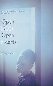 Open Door, Open Hearts: Looking at the Foster Care System from the Inside